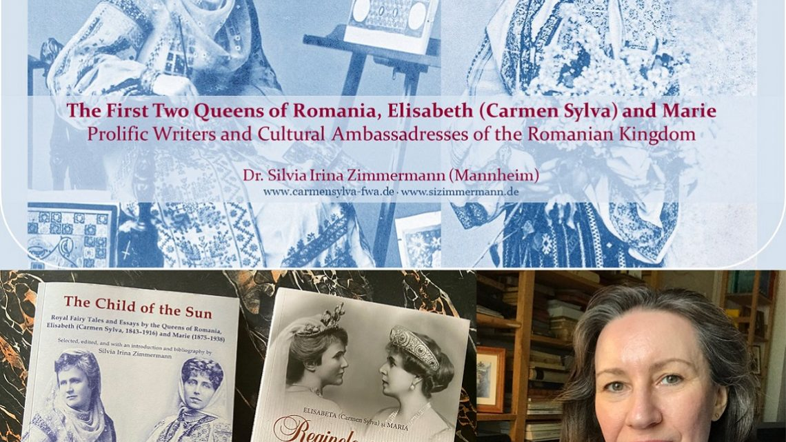 Zoom-lecture about the Writing Queens of Romania, Elisabeth (Carmen Sylva) and Marie